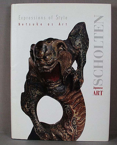 EXPRESSIONS OF STYLE: NETSUKE AS ART by Bandini