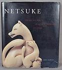 NETSUKE FANTASY & REALITY Japanese miniature sculpture