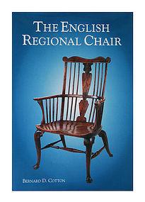 The English Regional Chair by Bernard D. Cotton