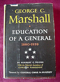 GEORGE C. MARSHALL EDUCATION OF{POGUE '63 1st