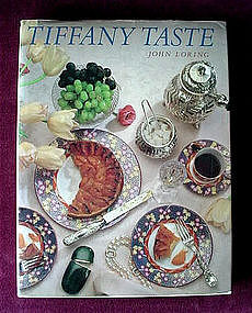 TIFFANY TASTE ... JOHN LORING 1986 FIRST EDITION