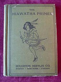 ANTQ...HIAWATHA PRIMER by F. HOLBROOK { 1898