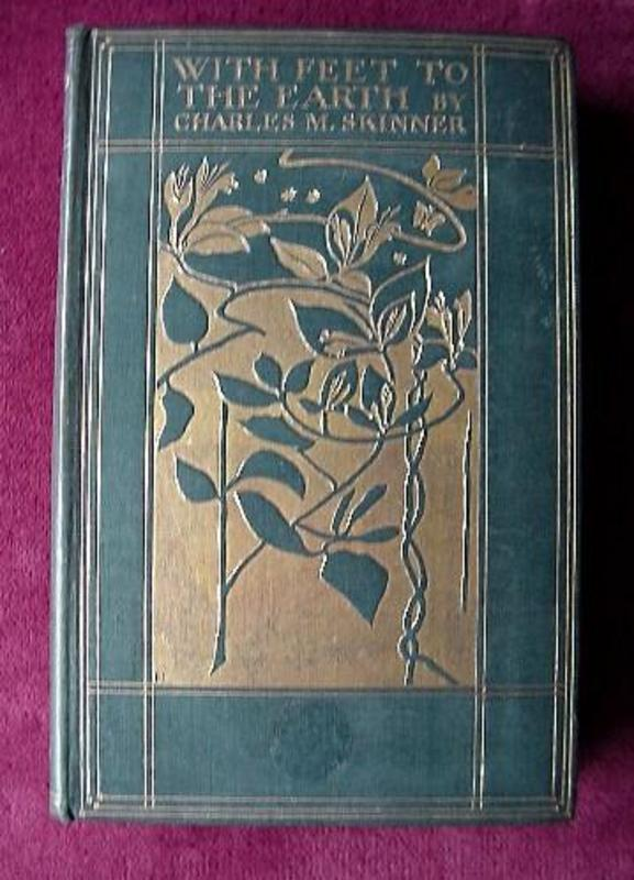 Antique: FEET TO THE EARTH...C.M.Skinner 1899