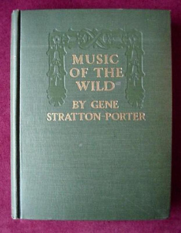 MUSIC Of The WILD By G. STRATTON-PORTER 1910