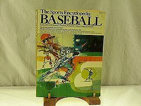 The Sports Encyclopedia: Baseball 1974