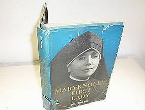 Maryknoll's First Lady by Sister Jeanne Marie