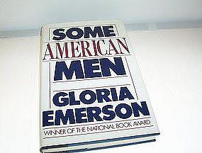Some American Men by Gloria Emerson