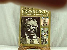 American Heritage Book Presidents and Famous Americans
