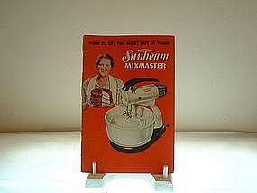 Sunbeam Mixmaster Owner's Manual/Instruction Booklet