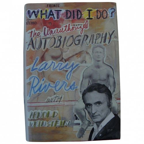 LARRY RIVERS (1923-2002) Pop Art master artist hand signed 1992 autobiography book