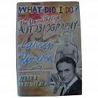 LARRY RIVERS (1923-2002) Pop Art master artist hand signed 1992 autobiography book