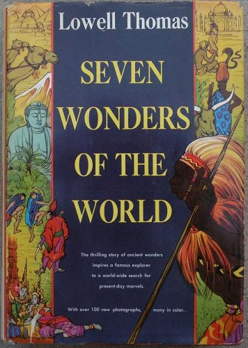 "Autographed first edition book by Lowell Thomas ""Seven Wonders of the World"" 1956�"