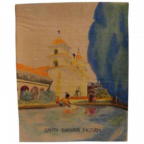 California art circa 1930's watercolor painting of Mission Santa Barbara