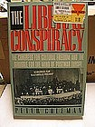 The Liberal Conspiracy by Peter Coleman