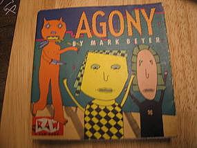 Agony by Mark Beyer