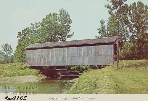 COVERED BRIDGE POSTCARD � CLIFTY BRIDGE, COLUMBUS, INDIANA