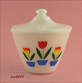 FIRE-KING � TULIPS COVERED BOWL / GREASE JAR