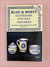 Vintage Blue and White Stoneware Identification and Value Guide Book