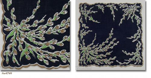 VINTAGE BLACK HANDKERCHIEF WITH SPRAYS OF PUSSY WILLOWS