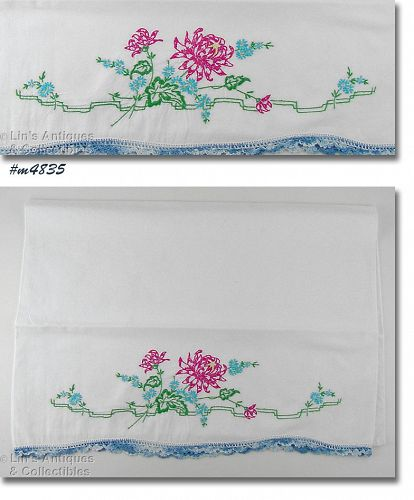 VINTAGE HAND EMBROIDERED SINGLE PILLOWCASE