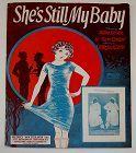 Vintage Sheet Music She�s Still My Baby