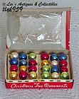 TWENTY FOUR GLASS ORNAMENTS (MINIS)