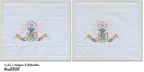 VINTAGE RELIGIOUS THEME HAND EMBROIDERED PILLOWCASE PAIR