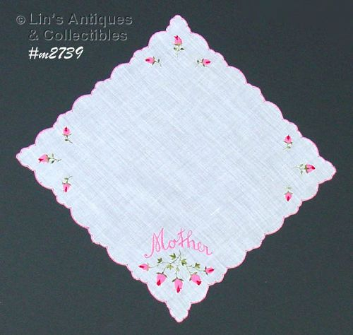 VINTAGE HANKY EMBROIDERED MOTHER WITH EMBROIDERED PINK ROSEBUDS