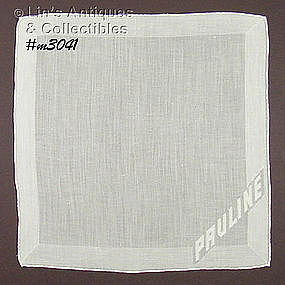 WHITE HANDKERCHIEF FOR �PAULINE�
