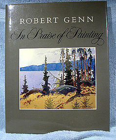 ROBERT GENN IN PRAISE OF PAINTING MERRITT 1981