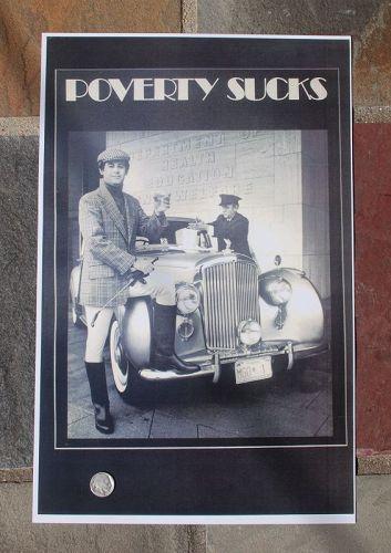 POVERTY SUCKS ~ Poster