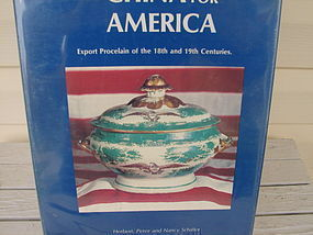 CHINA FOR AMERICA: EXPORT PORCELAIN