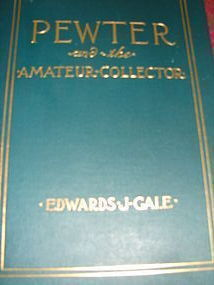 PEWTER AND THE AMATEUR COLLECTOR