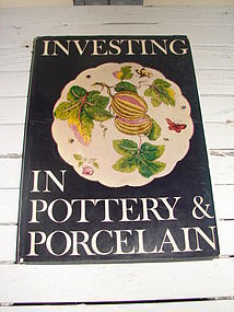 INVESTING IN POTTERY AND PORCELAIN