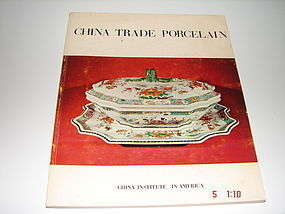 CHINA TRADE PORCELAIN,A STUDY