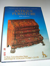 ANTIQUE FURNITURE Authored by JOHN  ANDREWS