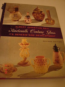 NINETEENTH CENTURY GLASS,REVISED EDITION