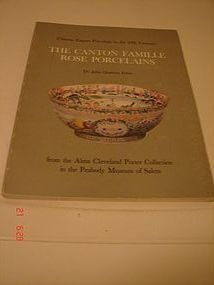 THE CANTON FAMILLE ROSE PORCELAINS