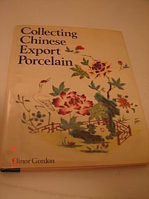 COLLECTING CHINESE EXPORT PORCELAIN,ELINOR GORDON