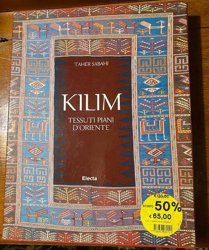 Kilim: Tessuti  by Taher Sabahi ( Italian Volume)