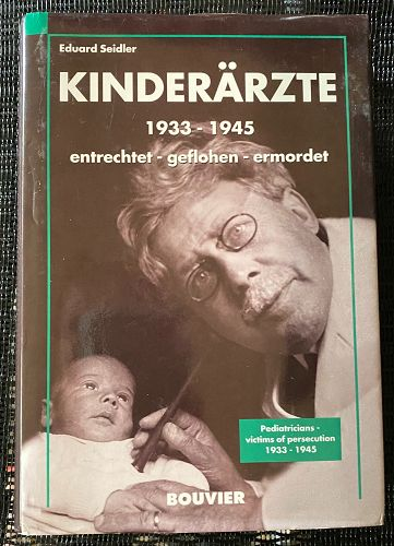 Kinderärzte, 1933-1945 by Seidler German/English Edition Holocaust