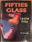 Fifties Glass by Pina price Guide  Schiffer Contemporary Mid Century