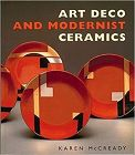 Art Deco and Modernist Ceramics Reference by Garth Clark