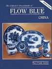 Collector's Encyclopedia of Flow Blue China 1983