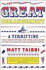 The Great Derangement by Matt Taibbi