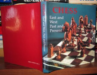 Chess: East and West, Past and Present 1968 by Charles P. Wilkinson