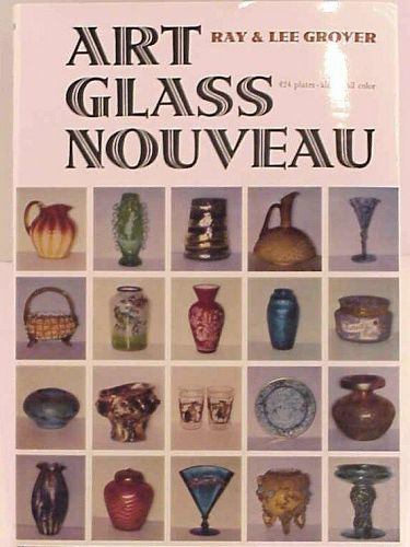 Art Glass Nouveau by Ray & Lee Grover 424 Color Plates