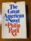 The Great American Novel  By Phiip Roth 1973 First Edition