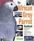 African Grey Parrot Handbook, The (Barron's Pet Handbooks)