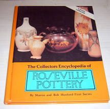 The Collectors Encyclopedia of  Roseville Pottery First Series
